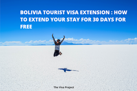 Bolivia Visa Extension : How to Extend Your Stay 30 days for Free
