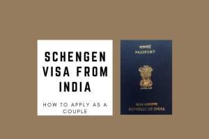How to get a Schengen Visa from India as a Couple and Visit Europe